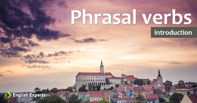 Phrasal Verbs: Introduction