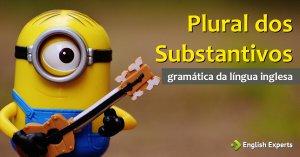 Plural dos Substantivos em inglês