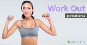 Work Out: O que Significa este Phrasal Verb?