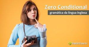 Zero Conditional: a condicional da verdade