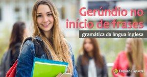 Gerúndio no Início de Frases em inglês