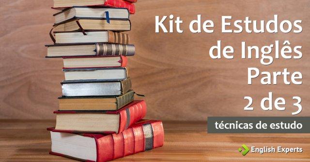 Kit de Estudos de Inglês – Parte 2 de 3