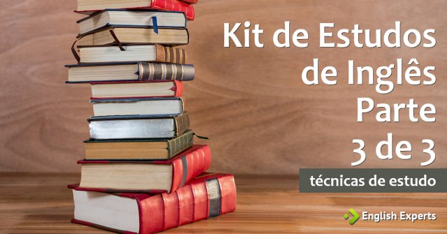 Kit de Estudos de Inglês – Parte 3 de 3