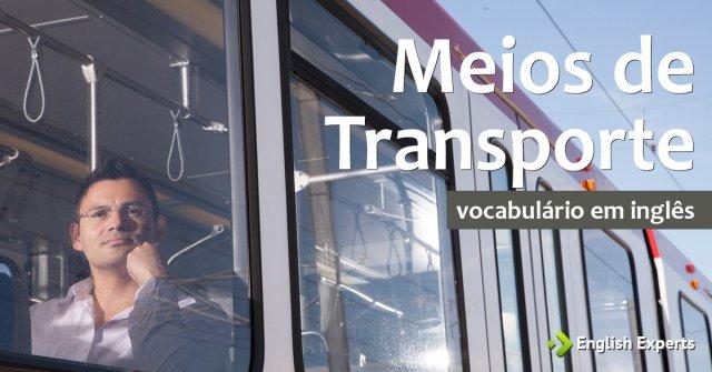 Meios de Transporte em inglês