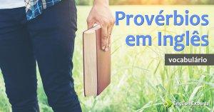 Provérbios em Inglês