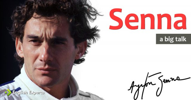 Senna: a 'big' talk