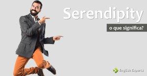 Serendipity: uma das 10 palavras mais difíceis de traduzir