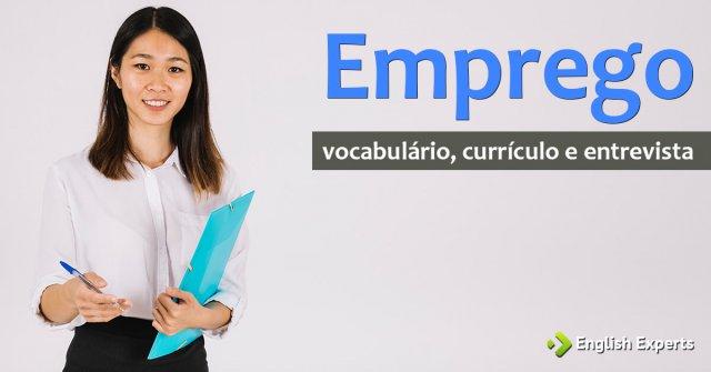Vocabulário de Emprego, Currículo e Entrevista em inglês