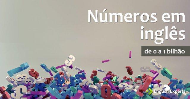 Números em inglês de 0 a 1.000.000.000