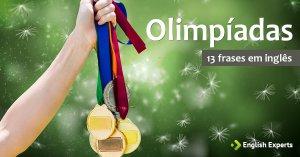 13 frases em Inglês Sobre as Olimpíadas