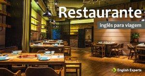 Inglês para Viagem: Restaurante