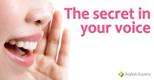 The Secret in Your Voice
