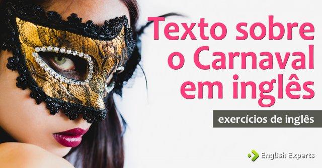 Exercício: Texto sobre o Carnaval em inglês
