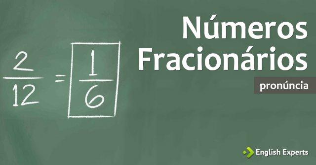 Pronúncia dos Números Fracionários