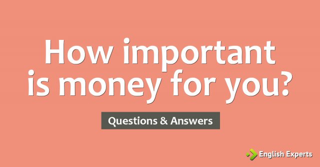 How important is money for you?