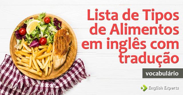 Lista de Tipos de Alimentos em inglês com tradução