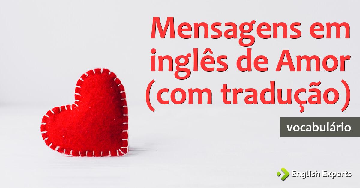 Mensagens Em Inglês De Amor (com Tradução)
