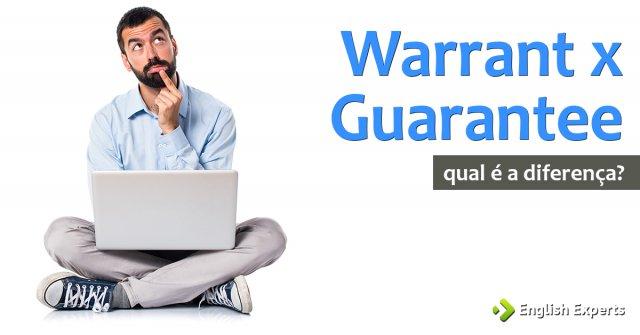Warrant x Guarantee x Warranty x Guaranty