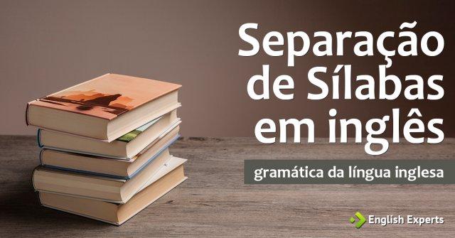 Separação de Sílabas em inglês