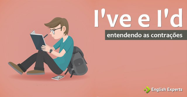 I've e I'd: Entendendo as contrações