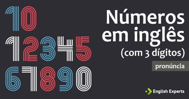 Pronúncia de Números em inglês de 3 dígitos