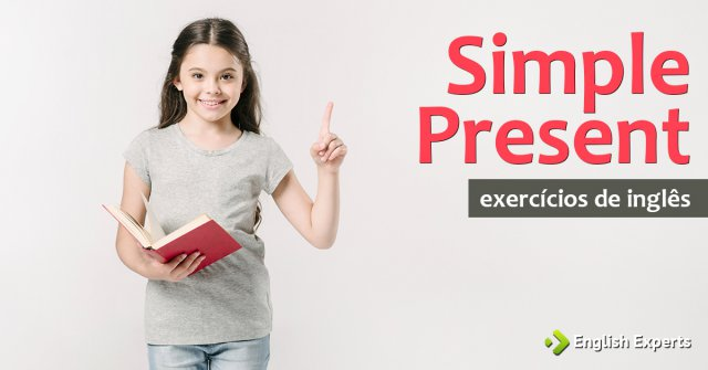 Exercício: Simple Present