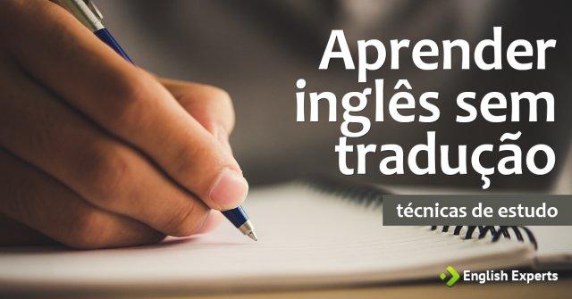 Aprender inglês sem tradução?