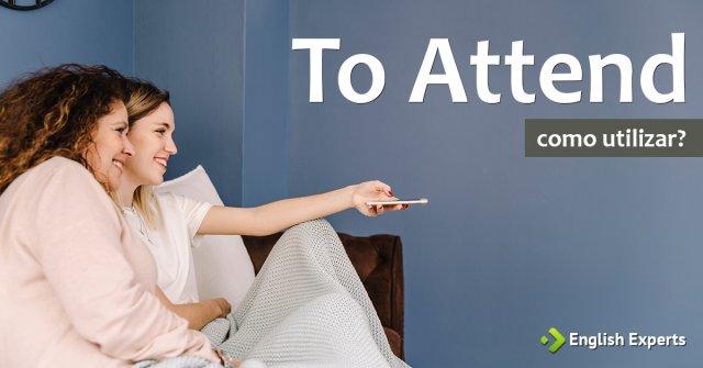 To Attend: Como utilizar