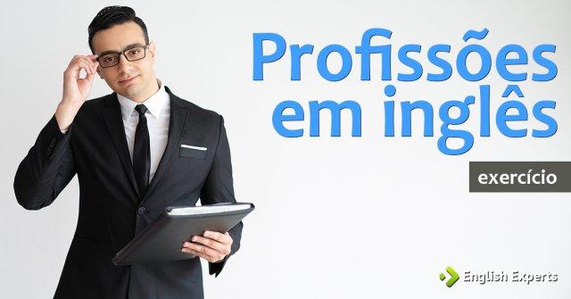 Exercício: Profissões em inglês