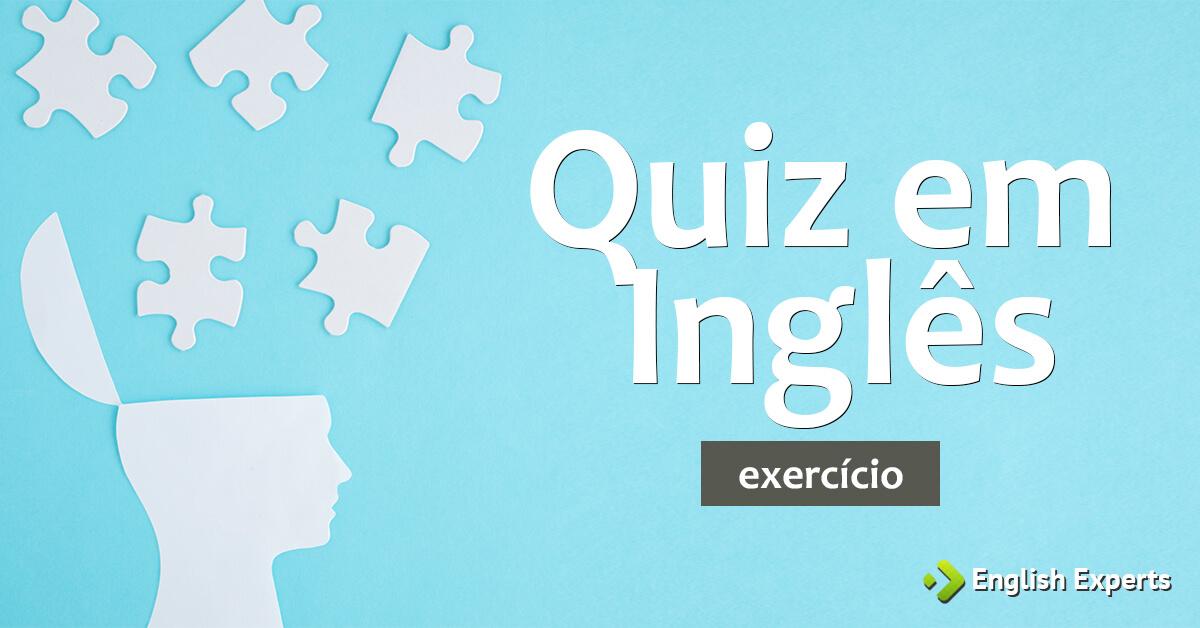 Exercício: Quiz em Inglês - English Experts