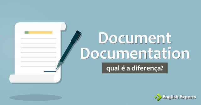 Document x Documentation: Qual a diferença?