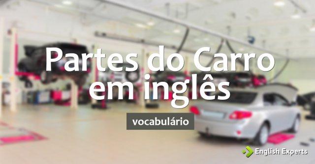 Partes do Carro em inglês