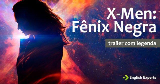 Assista Filme X-Men: Fênix Negra com Legenda em Inglês