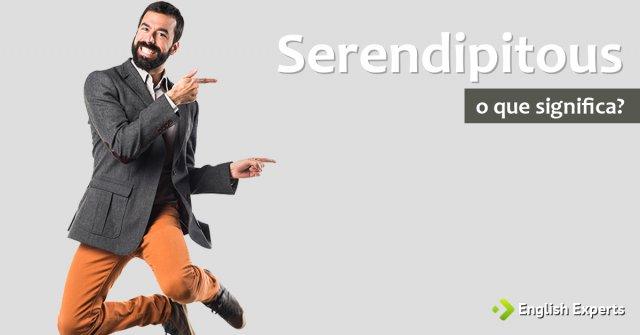 Serendipitous - Tradução em português